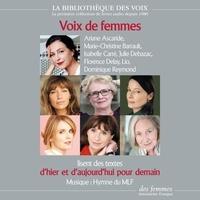 Collectif et Ariane Ascaride - Voix de femmes d'hier et d'aujourd'hui pour demain.