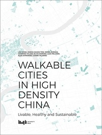 Collectif - Walkable Cities in High Density China.