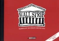 Collectif - Wallstrip - Rapport d'activité 2010.