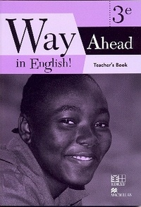 Collectif - Way ahead in english  ! 3eme teacher's book cameroun.
