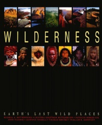 Collectif - Wilderness - Earth's Last Wild Places.
