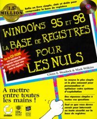 Accentsonline.fr WINDOWS 95 ET 98 LA BASE DE REGISTRES POUR LES NULS. Avec CD-ROM Image