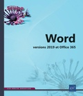 Collectif - Word - Versions 2019 et Office 365.