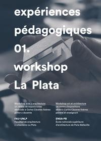 Collectif - Workshop - Tome 1, La Plata.