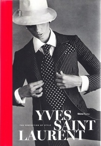 Livre Yves Saint Laurent The Perfection Of Style Pdf Epub
