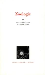 Collectif et Tétry Andrée - Zoologie - Tome 3, Métazoaires.
