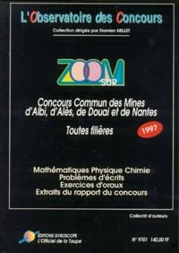 Birrascarampola.it ZOOM SUR CONCOURS COMMUN DES MINES D'ALBI, D'ALES, DE DOUAI ET DE NANTES TOUTES FILIERES. Concours 1997 Image