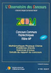 ZOOM SUR CONCOURS COMMUNS POLYTECHNIQUES FILIERE MP. Concours 1997.pdf