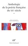Collectifs et Roy Claude - Anthologie de la poésie française du XXe siècle - Tome 1.