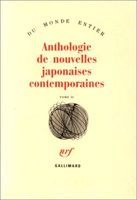 Collectifs - Anthologie de nouvelles japonaises contemporaines - Tome 2.