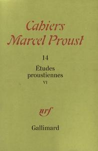 Collectifs - Études proustiennes Tome  6 - Études proustiennes.