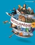 Collectifs Gallimard jeunesse - La grande encyclopédie.