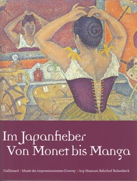 Collectifs et Ferretti bocquillon Marina - Im japanfieber - Von Monet bis manga. Japonismes/Impressionnismes.