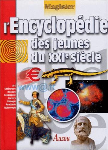 Collectifs - L'encyclopédie des jeunes du XXIe siècle.