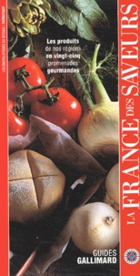 Collectifs - La France des saveurs.