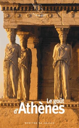 Collectifs - Le goût d'Athènes.