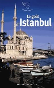 Collectifs - Le goût d'Istanbul.