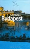 Collectifs - Le goût de Budapest.