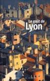 Collectifs - Le goût de Lyon.