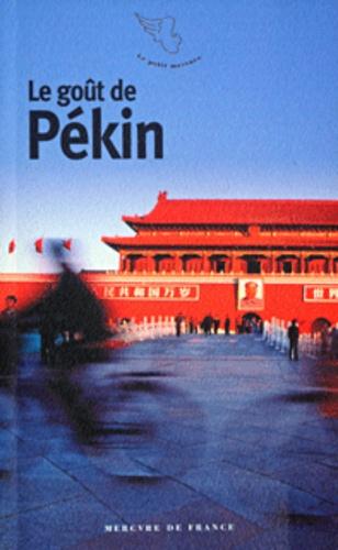 Collectifs - Le goût de Pékin.