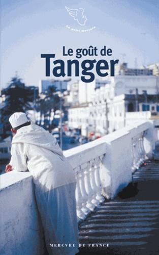 Collectifs - Le goût de Tanger.