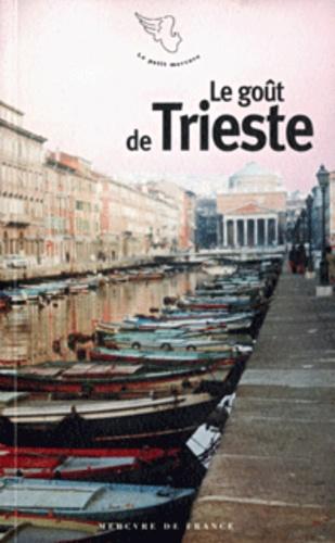 Collectifs - Le goût de Trieste.