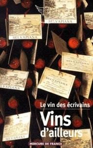Feriasdhiver.fr Le vin des écrivains Tome 2 - Vins d'ailleurs Image