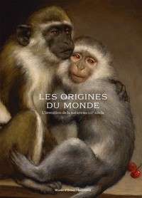Collectifs - Les Origines du monde - L'invention de la nature au XIXᵉ siècle.