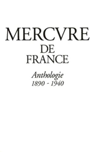 Collectifs et Cerisier Alban - Mercure de France - Anthologie, 1890-1940.