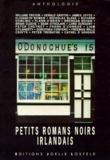 Collectifs et Bernard Hopffner - Petits romans noirs irlandais - Anthologie.