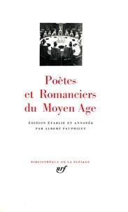 Collectifs - Poètes et romanciers du Moyen âge.