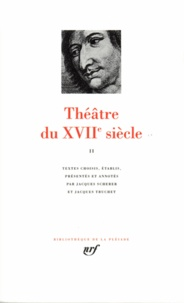 Collectifs - THEATRE DU XVIIEME SIECLE. - Tome 2.