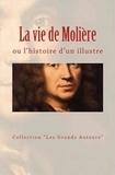 Collection les Grands Auteurs et Anatole France - La vie de Molière ou l'histoire d'un illustre.