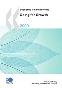 Collective - Economic Policy Reforms 2009 - Going for Growth.