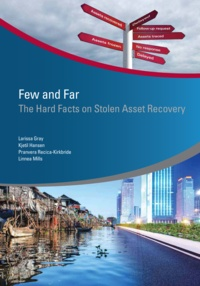 Collective - Few and Far - The Hard Facts on Stolen Asset Recovery.