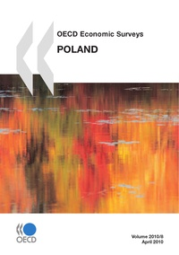 Collective - OECD Economic Surveys: Poland 2010.