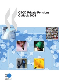 Collective - OECD Private Pensions Outlook 2008.