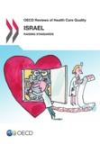 Collective - OECD Reviews of Health Care Quality: Israel 2012 - Raising Standards.