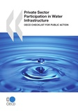 Collective - Private Sector Participation in Water Infrastructure - OECD Checklist for Public Action.