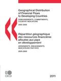 Collective - Répartition géographique des ressources financières allouées aux pays en développement 2011 - Versements, engagements, indicateurs par pays.
