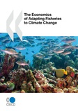 Collective - The Economics of Adapting Fisheries to Climate Change.