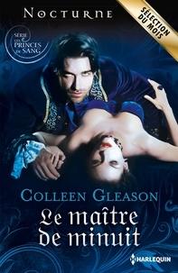 Colleen Gleason - Le maître de minuit - T2 - Les princes de sang.