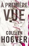 Colleen Hoover et Pauline Vidal - A première vue -Extrait offert-.