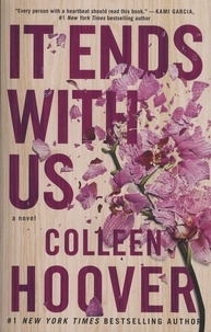 Colleen Hoover - It Ends with Us.