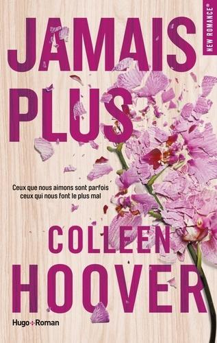 Colleen Hoover - Jamais plus.