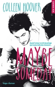 Colleen Hoover et Pauline Vidal - NEW ROMANCE  : Maybe someday (Extrait offert).