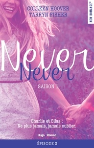 Colleen Hoover et Tarryn Fisher - Never Never Saison 1 Episode 2.