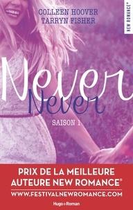 Colleen Hoover et Tarryn Fisher - Never Never Saison 1 : .