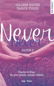 Colleen Hoover et Tarryn Fisher - NEW ROMANCE  : Never Never Saison 2 -Extrait offert-.