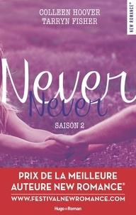 Colleen Hoover et Tarryn Fisher - Never Never Saison 2 : .